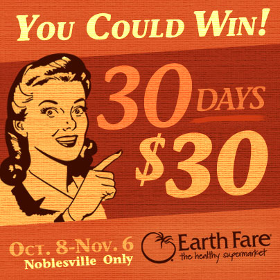 30 days – $30 giveaway – earth fare noblesville